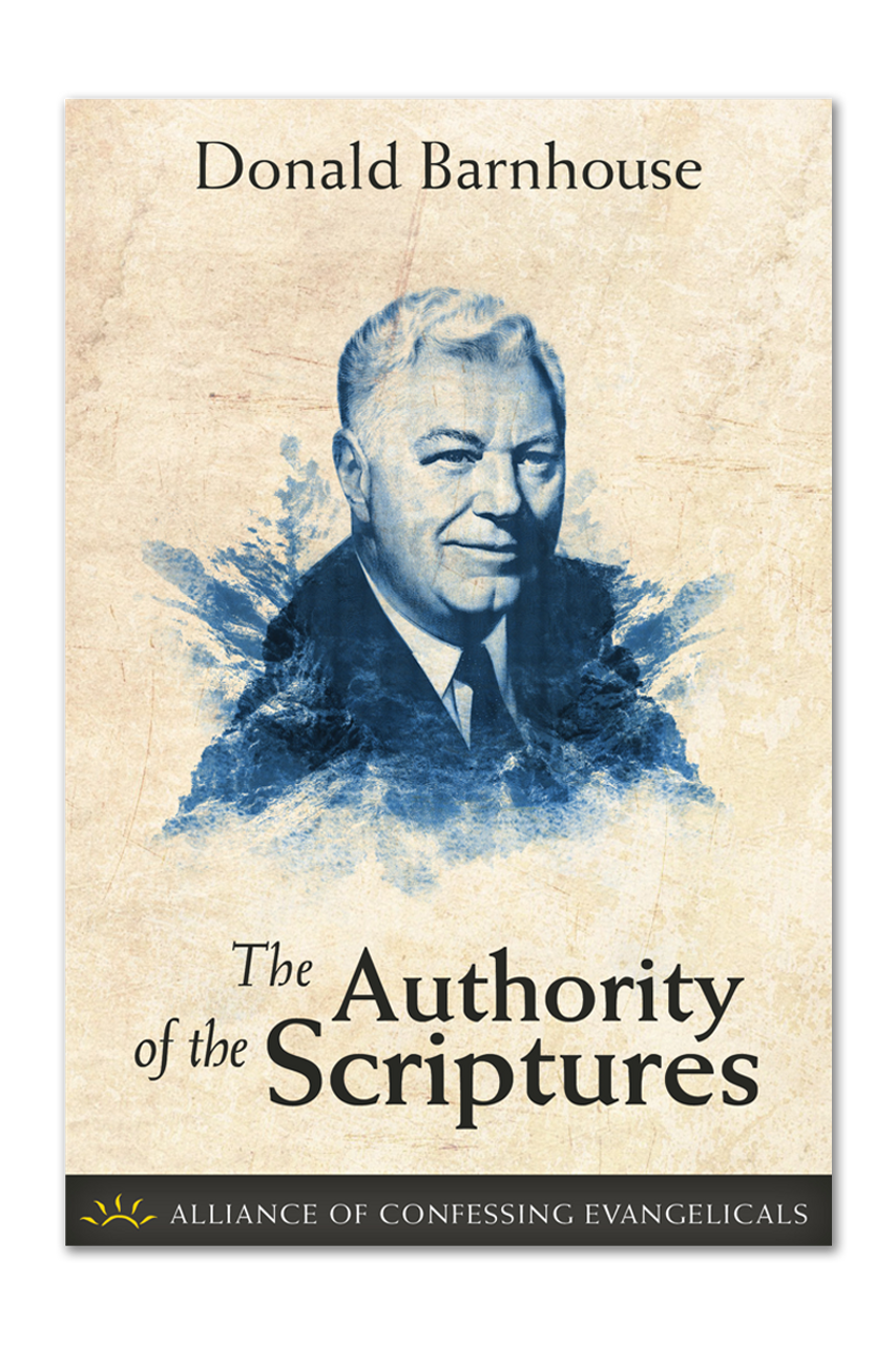 The Authority of the Scriptures (Booklet)