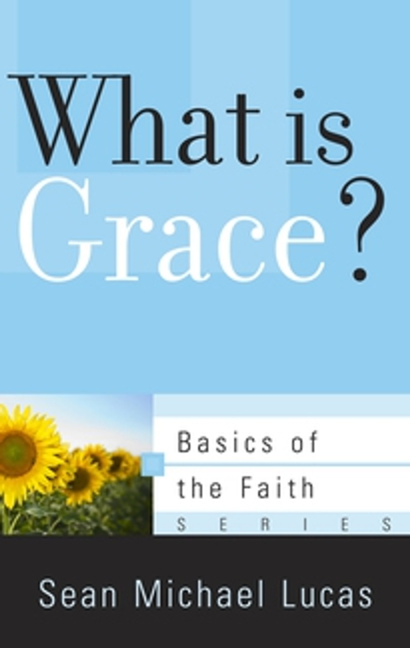 What is Grace? (Booklet)