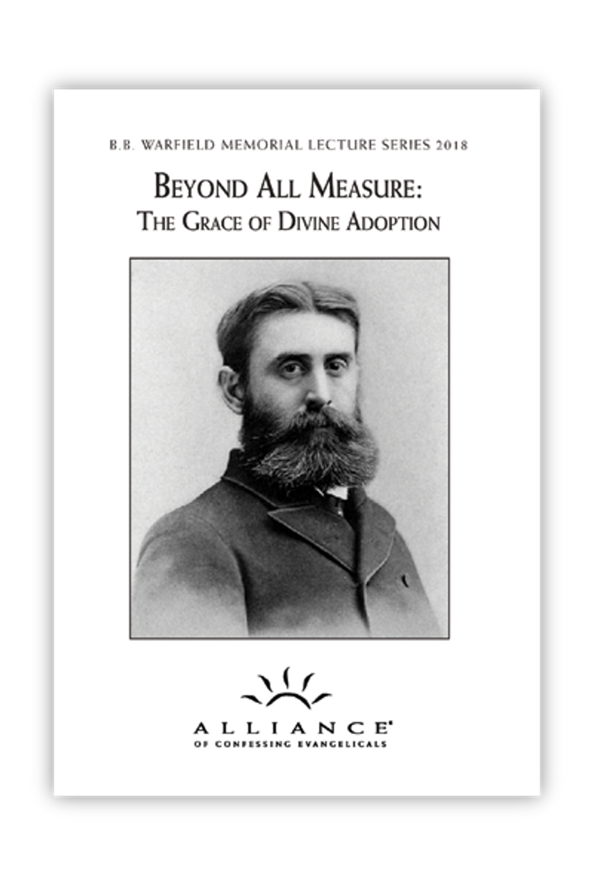 Beyond All Measure: The Grace of Divine Adoption (mp3 download Set)