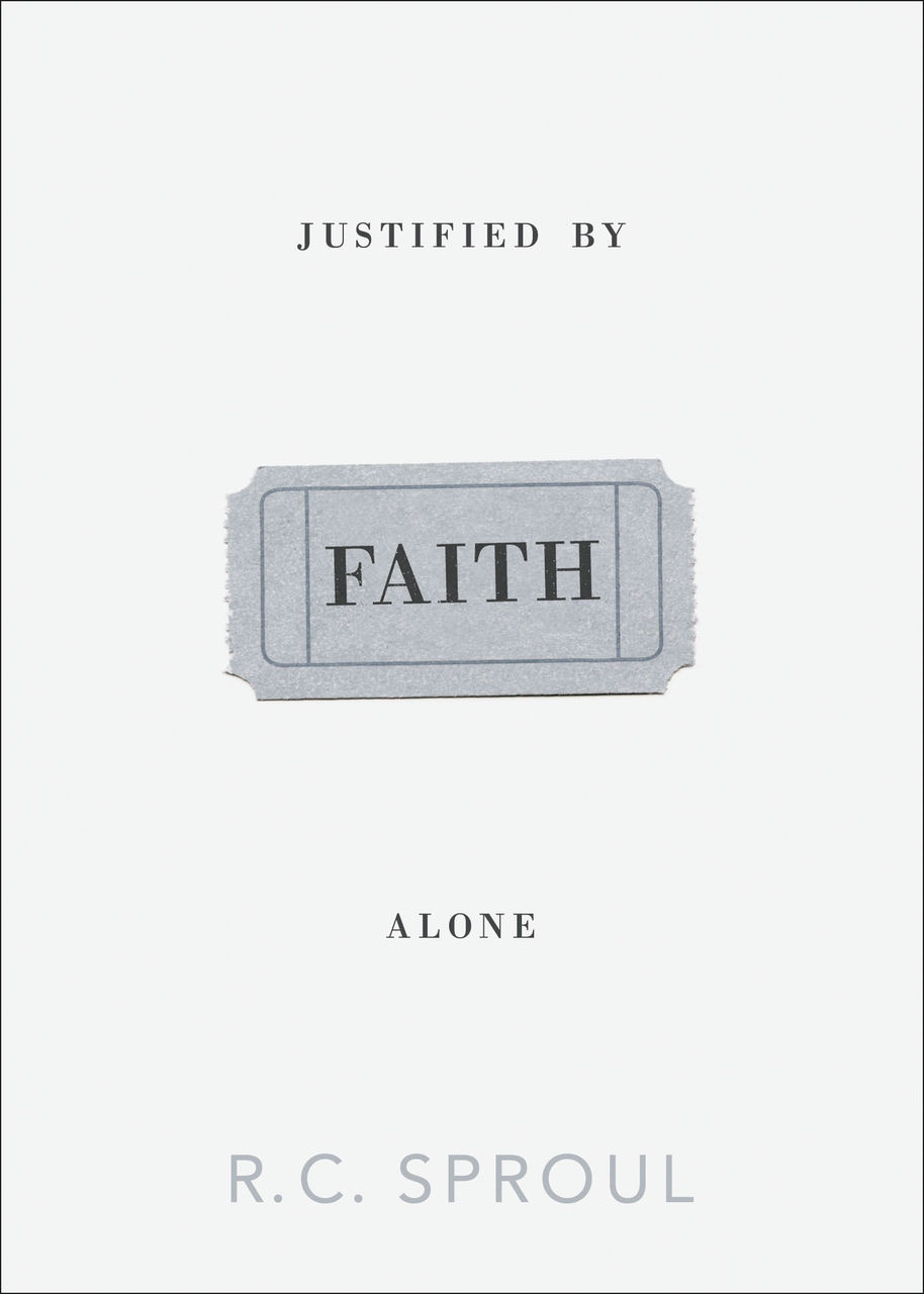 Justified By Faith Alone (Paperback)