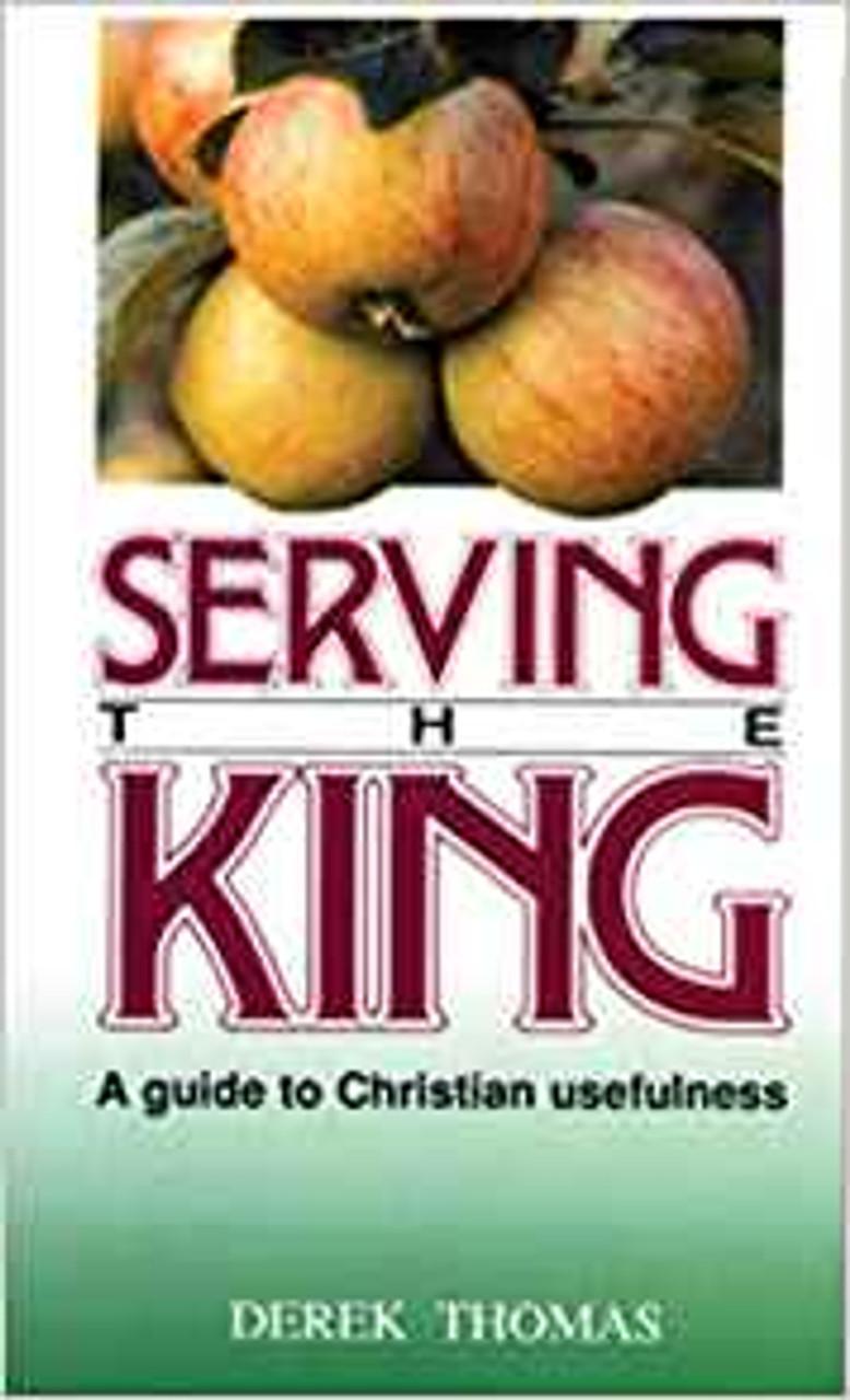 Serving The King (Paperback)
