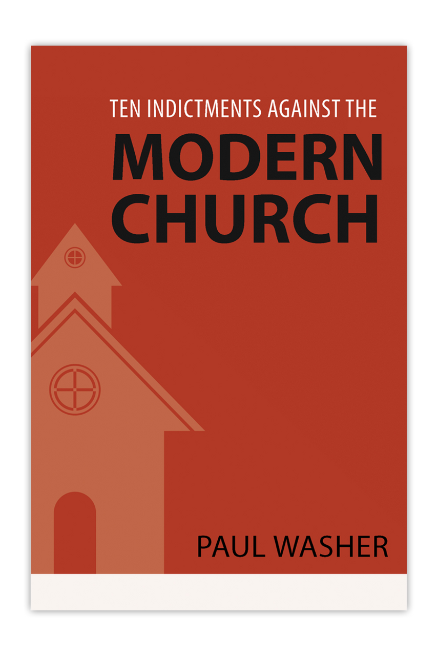 Ten Indictments against the Modern Church (Paperback)
