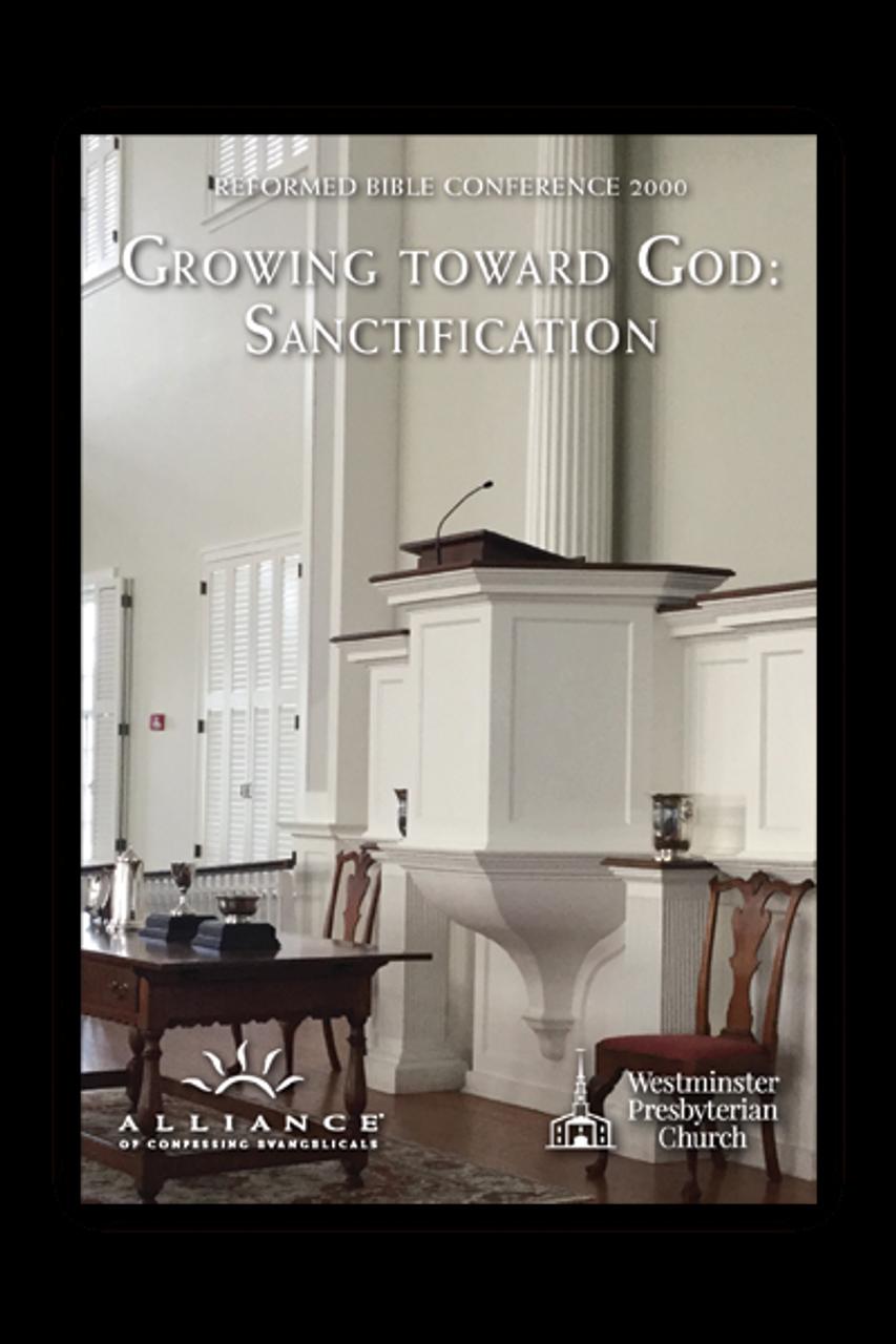 Growing Toward God: Sanctification  (mp3 Disc)