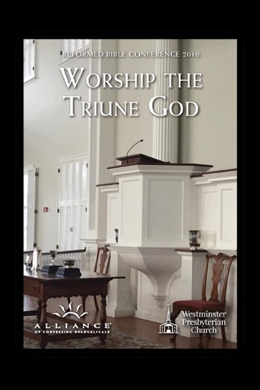 Worship The Triune God  (Download Set)