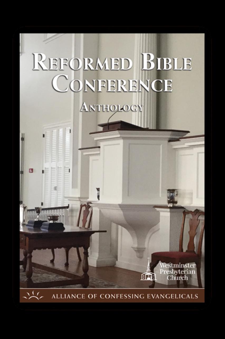 Reformed Bible Conference Anthology (CD Set)