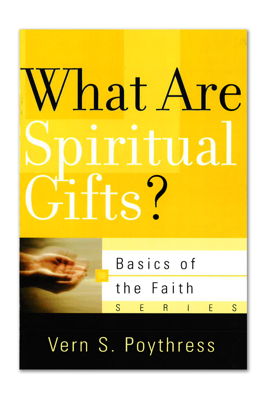 What Are Spiritual Gifts? (Booklet)