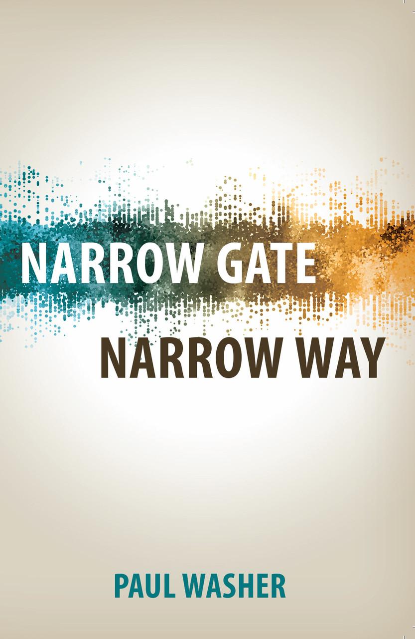 Narrow Gate Narrow Way (Paperback)