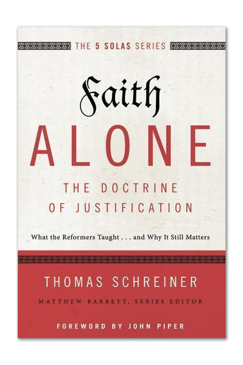 Faith Alone: The Doctrine of Justification (Paperback)