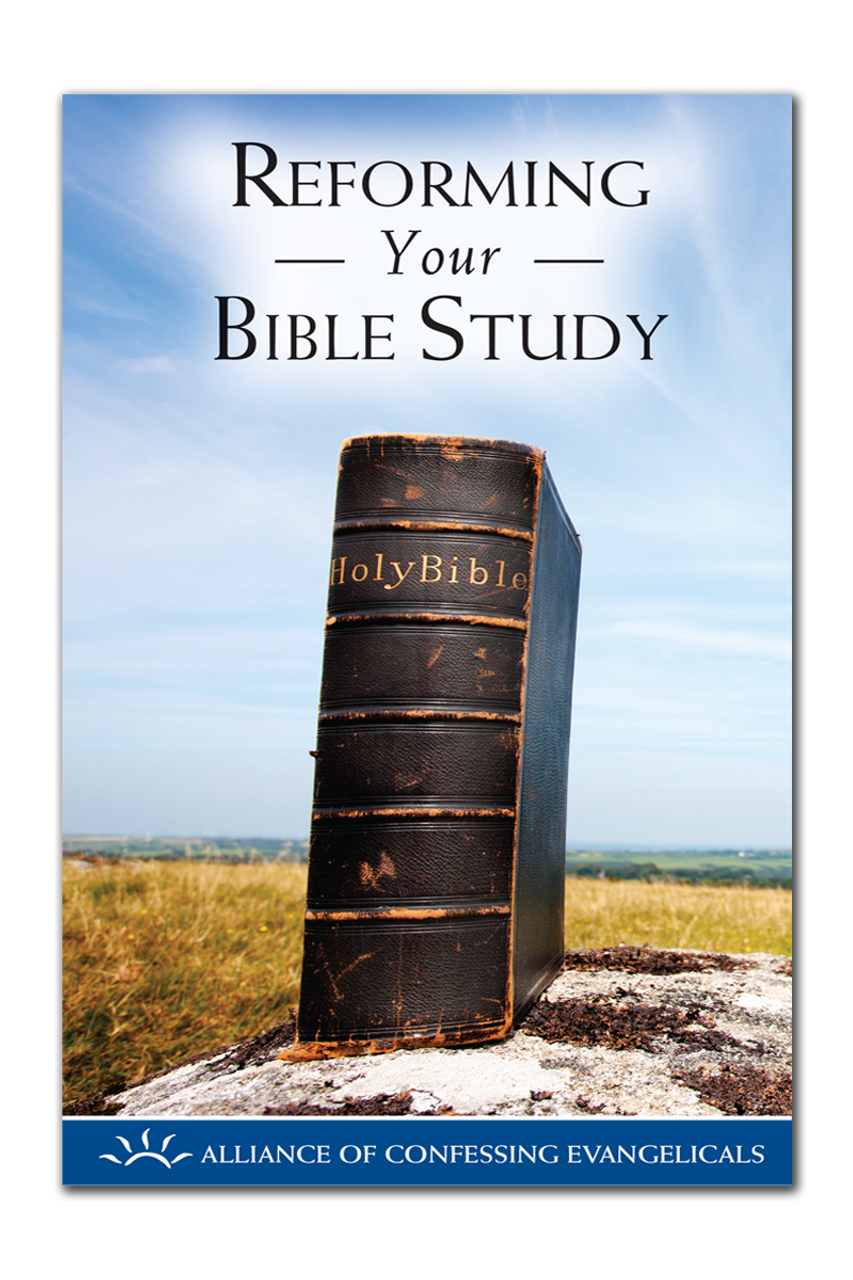 Reforming Your Bible Study (Booklet)