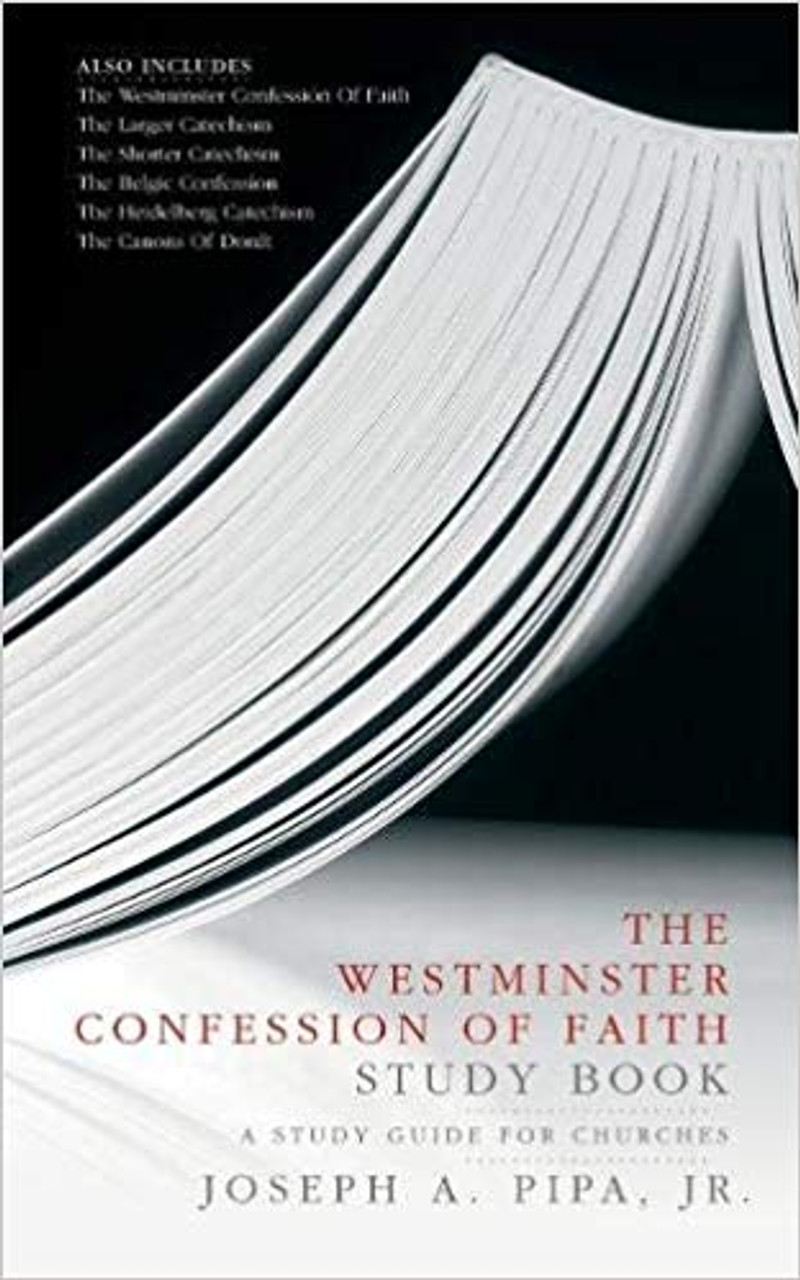 The Westminster Confession of Faith Study Book (Paperback)