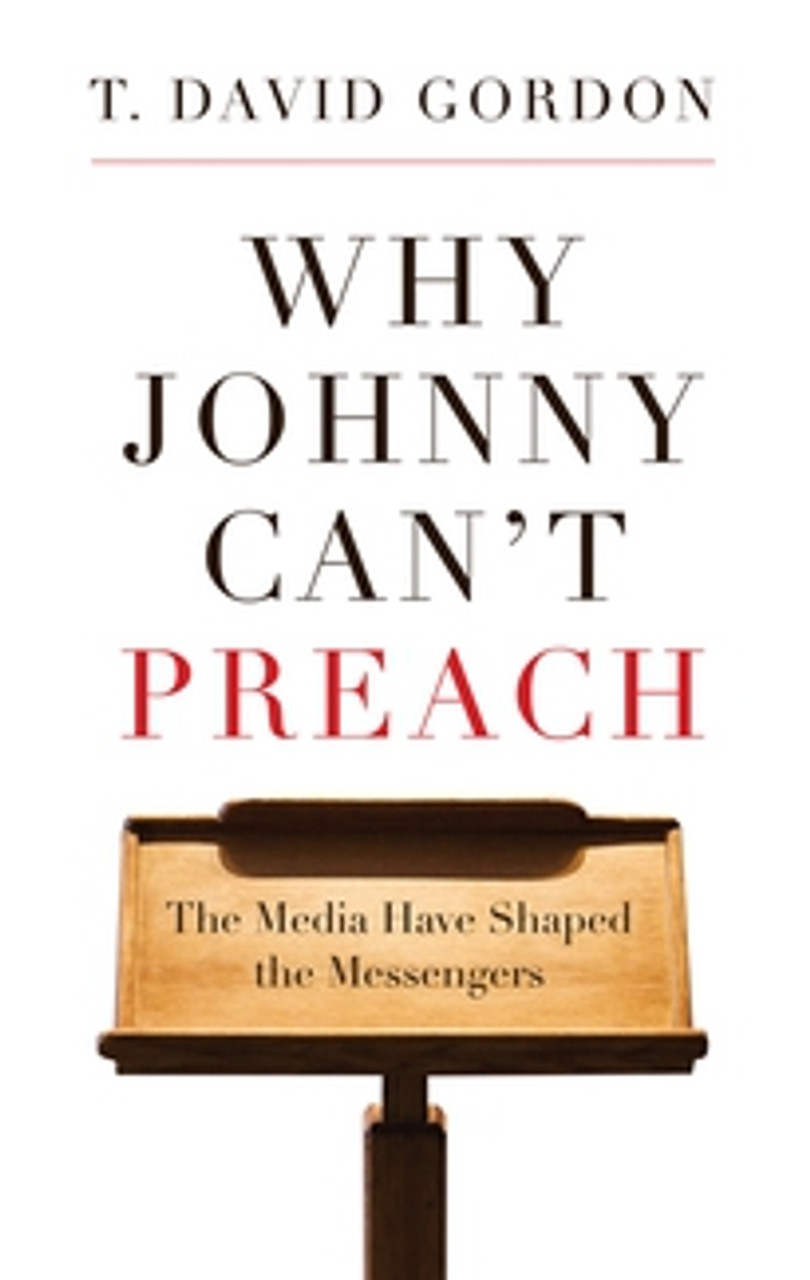 Why Johnny Can't Preach (Paperback)
