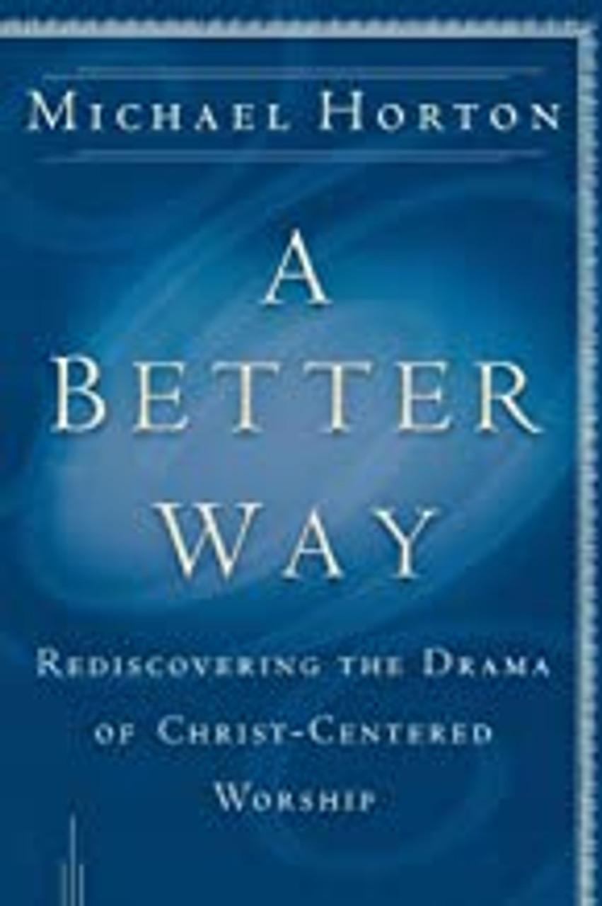 A Better Way (Paperback)