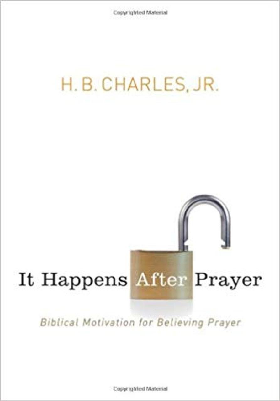 It Happens After Prayer (Paperback)