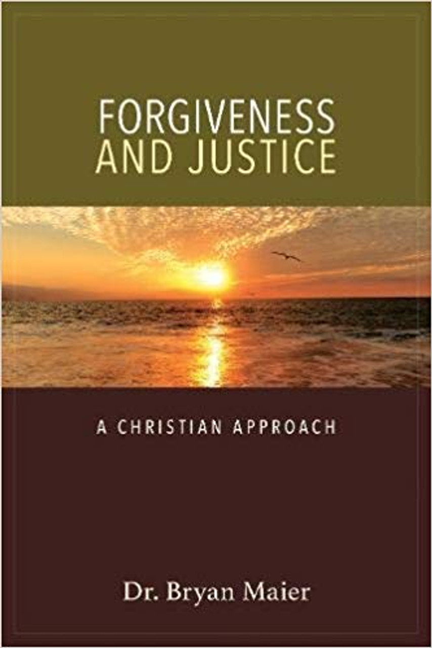 Forgiveness and Justice: A Christian Approach (Paperback)