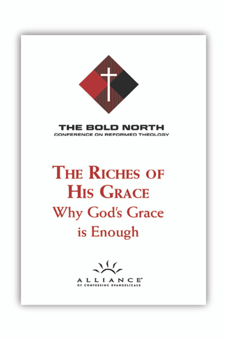 The Riches of His Grace: Why God's Grace is Enough (BNCRT19)(CD Set)