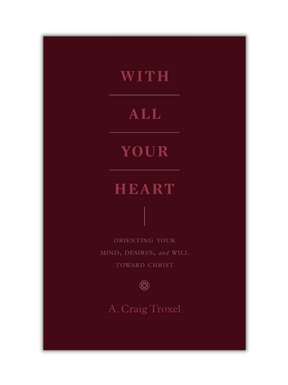With All Your Heart (Paperback)