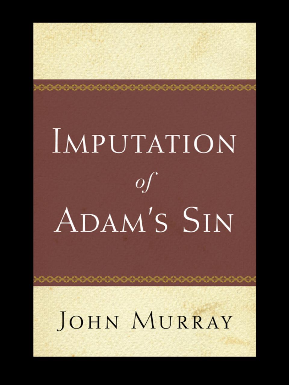 Imputation of Adam's Sin (Paperback)