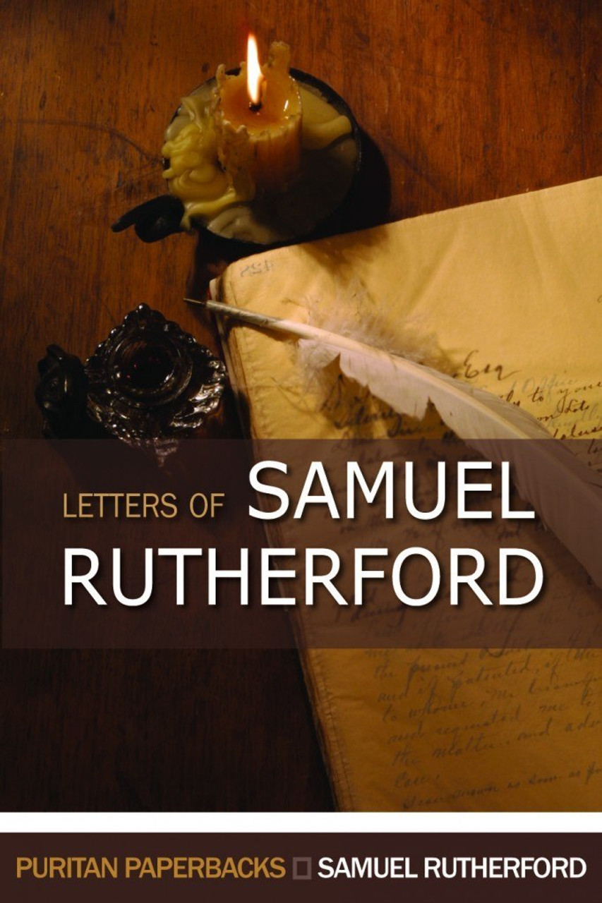 Letters of Samuel Rutherford (Paperback)