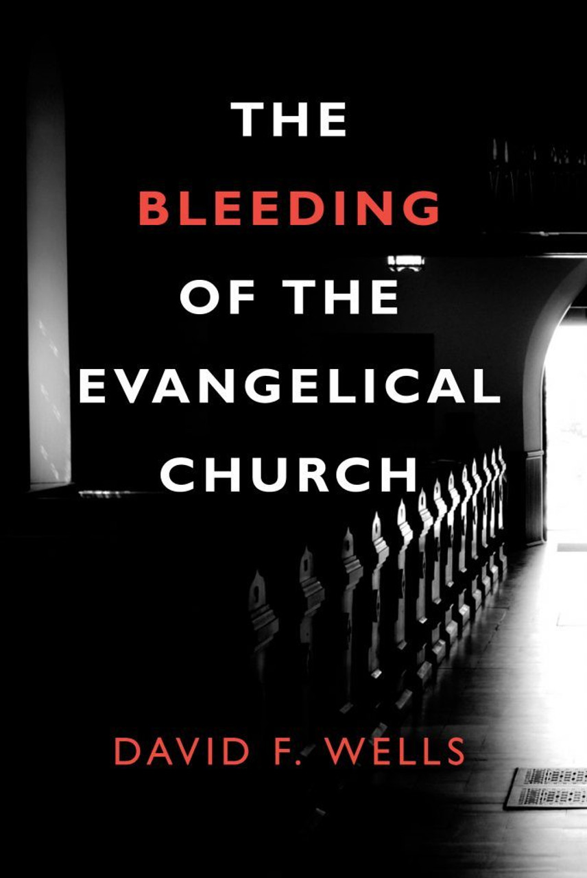 The Bleeding of the Evangelical Church (Paperback)