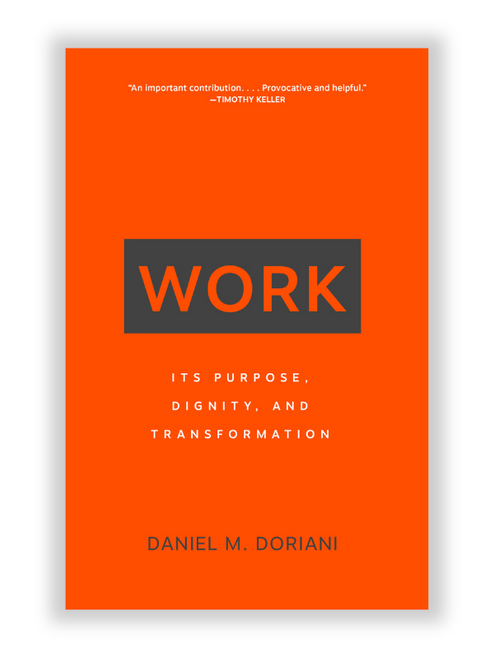 Work: Its Purpose, Dignity, and Transformation (Paperback)