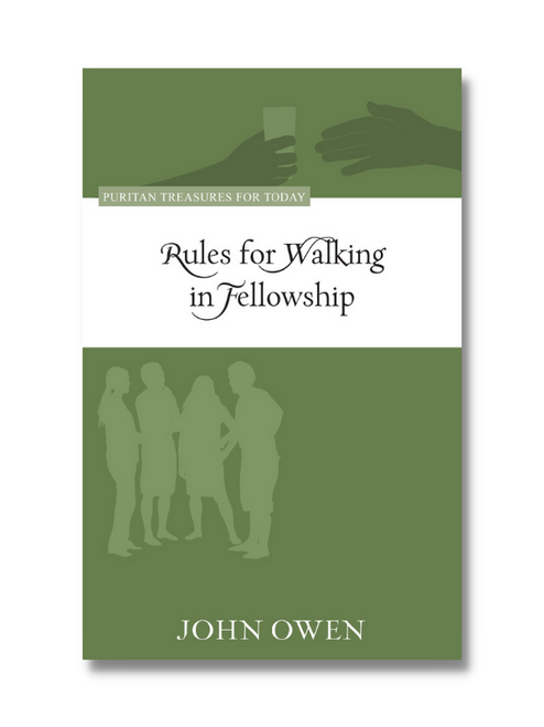 Rules for Walking in Fellowship (Paperback)