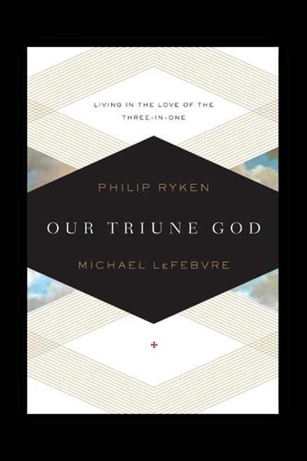 Our Triune God (Paperback)