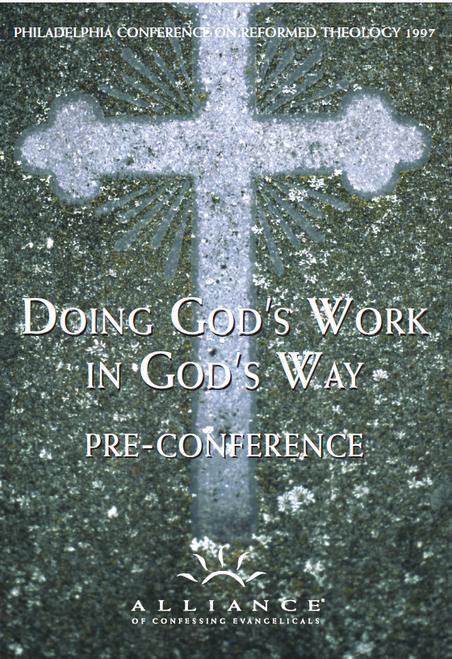 Doing God's Work in God's Way PCRT 1997 Pre-Conference (CD Set)