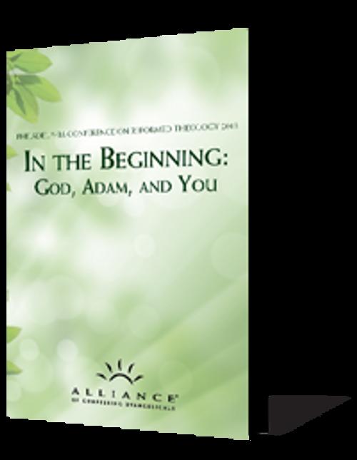 In the Beginning: God, Adam, and You PCRT 2013 Seminars (mp3 Disc)