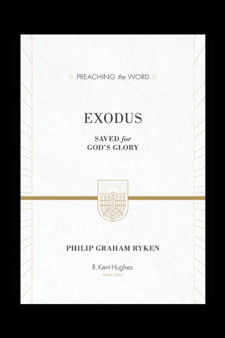 Exodus: Saved for God's Glory (Hardcover)