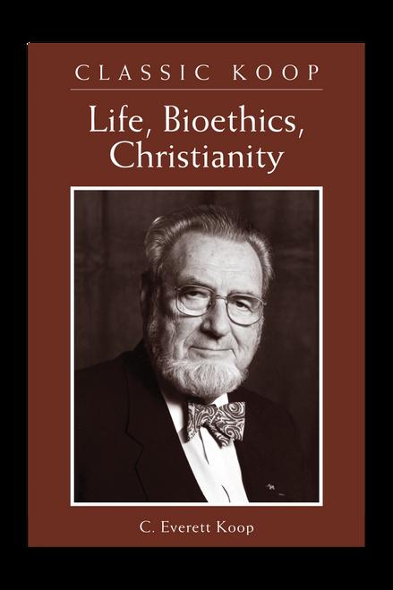 Classic Koop: Life, Bioethics, Christianity  (Paperback)