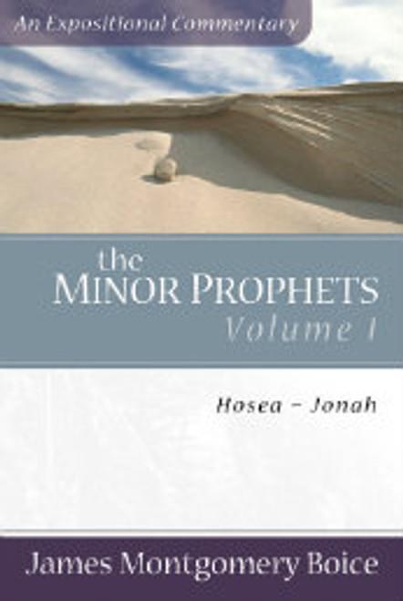 The Minor Prophets, Volume 1: Hosea-Jonah  (Paperback)