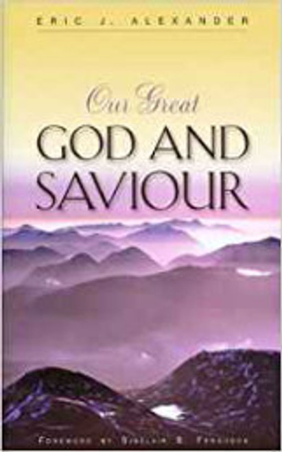 Our Great God and Saviour (Paperback)