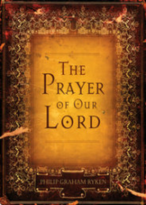 The Prayer of Our Lord (Paperback)