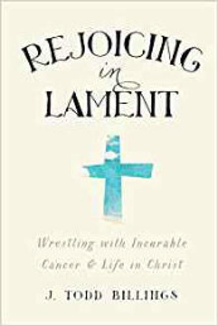 Rejoicing in Lament (Paperback)