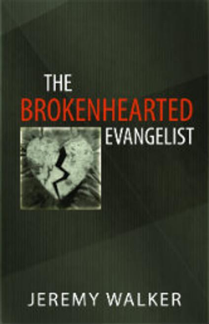 The Brokenhearted Evangelist (Paperback)