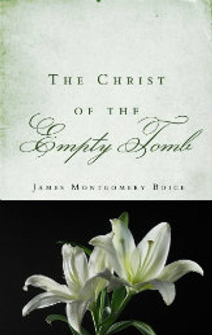 The Christ of the Empty Tomb (Paperback)