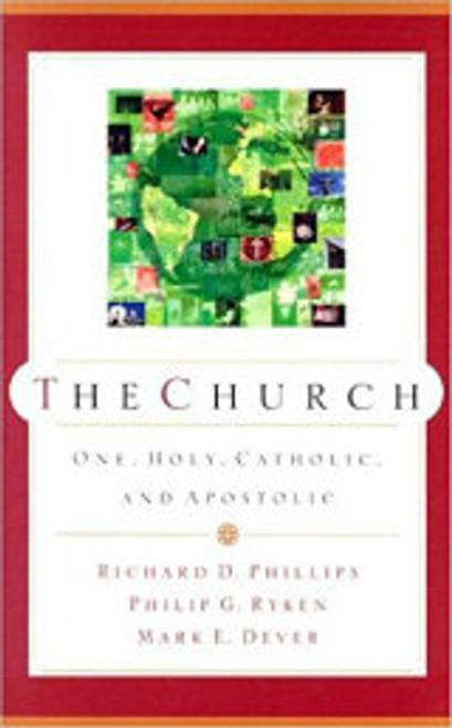 The Church: One Holy, Catholic and Apostolic (Paperback)