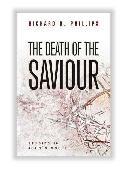The Death of the Saviour: Studies in John's Gospel (Paperback)
