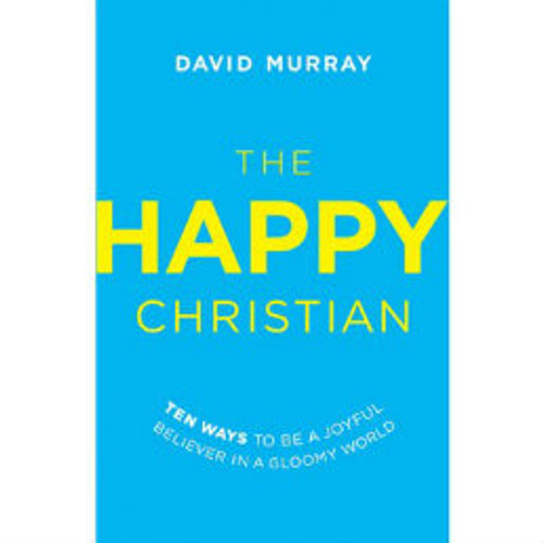The Happy Christian (Paperback)