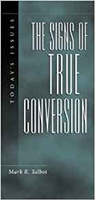 The Signs of True Conversion (Paperback)