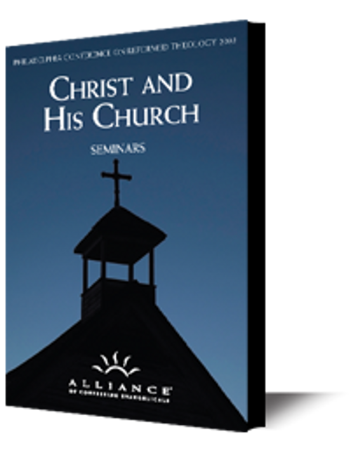 Christ and His Church PCRT 2003 Seminars (CD Set)