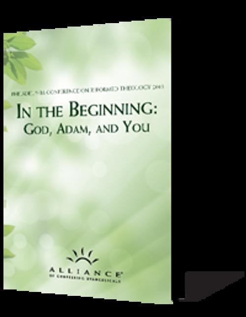 In the Beginning: God, Adam, and You PCRT 2013 Seminars (CD Set)