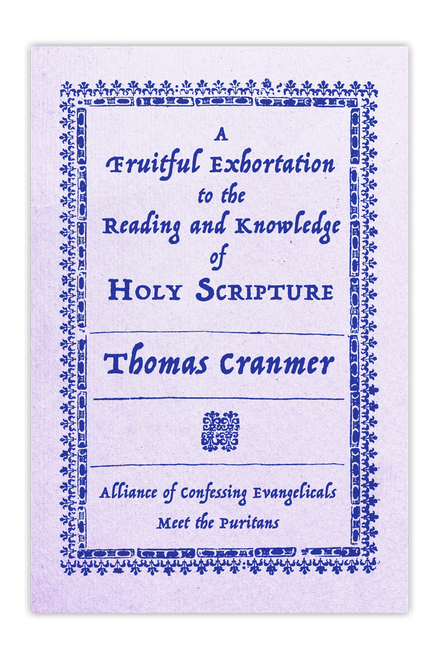 A Fruitful Exhortation to the Reading and Knowledge of the Holy Scripture (pdf download)