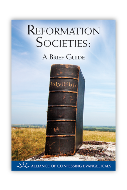 Reformation Societies: A Brief Guide (Booklet)