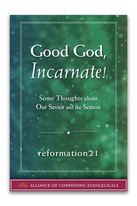 Good God, Incarnate! (PDF Download)