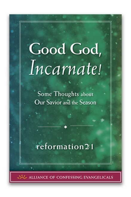 Good God, Incarnate! (pdf download)
