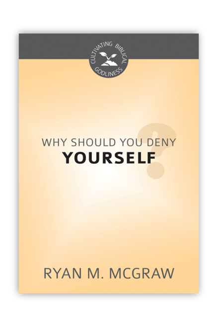 Why Should You Deny Yourself? (Paperback)