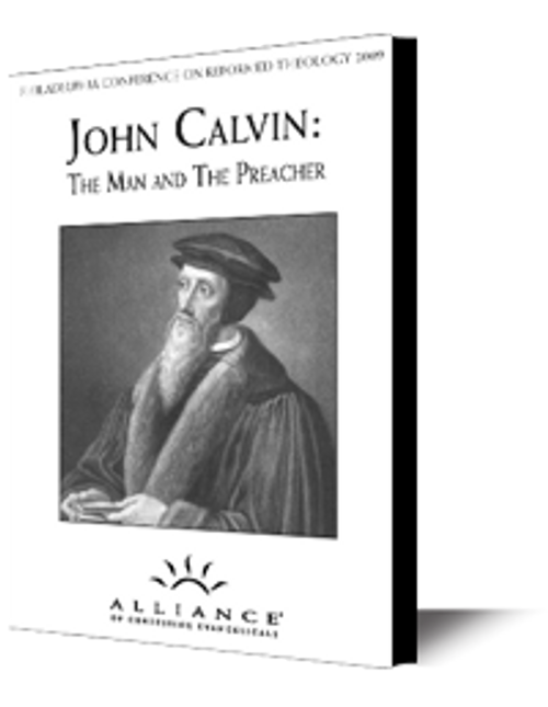 John Calvin: The Man and the Preacher PCRT 2009 Pre-Conference (mp3 Download Set)