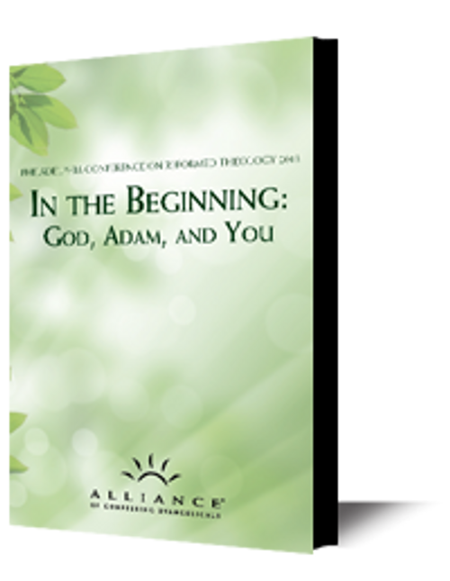 In the Beginning: God, Adam, and You PCRT 2013 Plenary Sessions (mp3 Download Set)