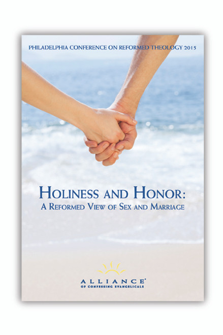 Holiness and Honor: A Reformed View of Sex and Marriage PCRT 2015 Plenary Sessions  (mp3 Download Set)